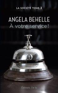 la-societe tome-3 A-votre-service
