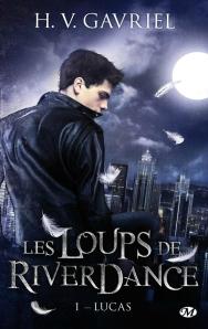 Lucas (Les loups de Riverdance, Tome 1)