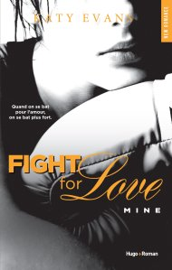 Mine (Fight For Love #2)