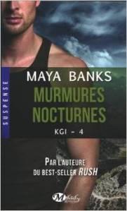 Murmures nocturnes (KGI, Tome 4)