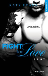 Remy (Fight for love, Tome 3)
