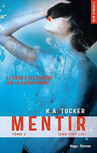 Mentir (Ten tiny breaths, Tome 3)