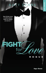 Rogue (Fight For Love Tome 4)