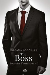 The Boss (Pouvoirs d'Attraction #1)
