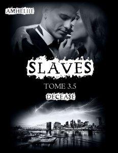 Decease (Slaves, Tome 3,5)