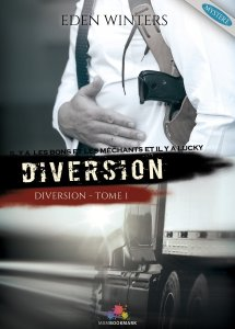 Diversion, tome 1