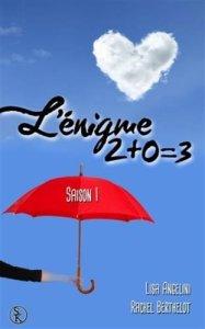 L'Enigme 2+0=3 saison 1