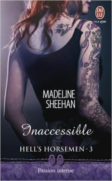 Inaccessible (Hell's Horsemen, Tome 3)
