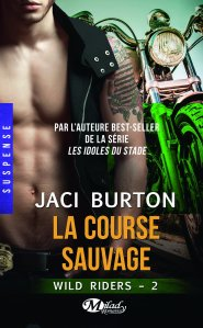 Wild Riders, T2 : la Course Sauvage