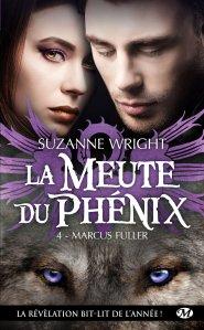La Meute du Phenix, T4 : Marcus Fuller