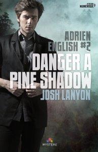 Danger à Pine Shadow (Adrien English, Tome 2)
