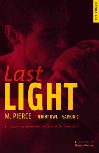 Last light (Night owl Saison 2)