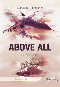 Above All : Résister