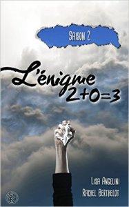 L'Enigme 2+0=3 (Saison 2)