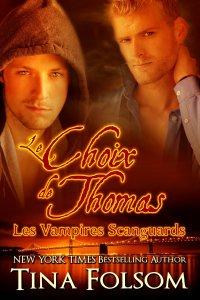 Le choix de Thomas (Les Vampires Scanguards, Tome 8)