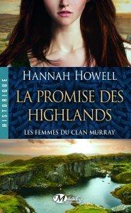 La Promise des Highlands (Les Femmes du clan Murray, Tome2) - Hannah Howell