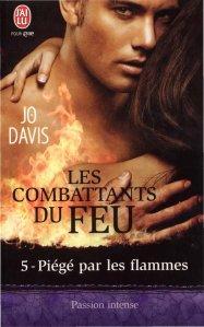 Piégé par les flammes (Les Combattants du feu, Tome 5)