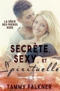 Secrète, sexy et spirituelle