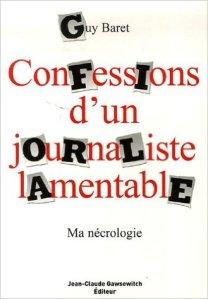 Confession d'un journaliste lamentable