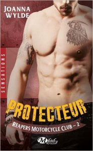 Protecteur (Reapers Motorcycle Club, Tome 2 )