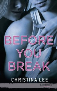 Before You Break, tome 2