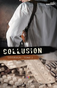 Collusion (Diversion, Tome 2)