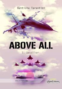 Above All: Décoller, tome 3