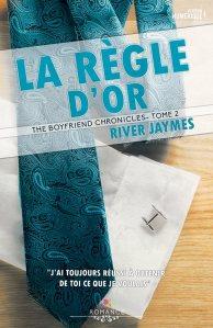 Le règle d'or (The boyfriend chroniques, Tome 2)