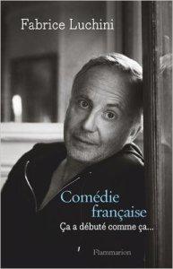Comédie française - Ça a débuté comme ça