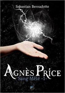 Sang Mêlé (Agnès Price, Tome 1)