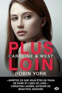Caroline & West : Tome 1, Plus loin
