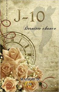 J-10 : Dernière chance