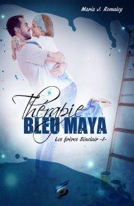 Thérapie Bleu Maya (Les Frères Sinclair t. 1)