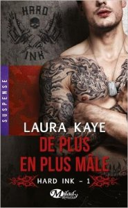 De plus en plus mâle (Hard ink, Tome 1)