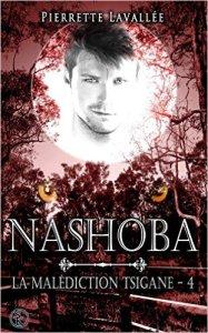Nashoba (La malédiction Tsigane, Tome 4)