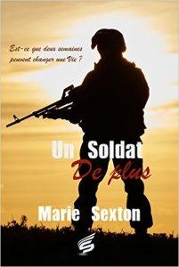 Un Soldat de plus - Marie Sexton