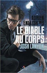Le diable au corps (Adrien English, Tome 3)