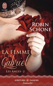La femme de Gabriel (Les Anges, Tome 2) - Robin Schone