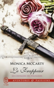 Le frappeur (Les chevaliers des Highlands, Tome 10) – Monica McCarty
