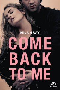 Come back to me - Mila Gray
