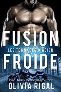 Fusion froide - Les Tornades d'Acier n°3
