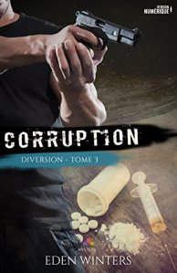 Corruption (Diversion, Tome 3) - Eden Winters