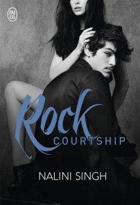 Rock Courtship (Rock Kiss, Tome 2) – Nalini Singh