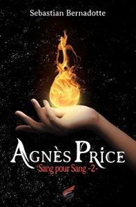 Sang pour sang (Agnès Price, Tome 2) – Sebastian Bernadotte