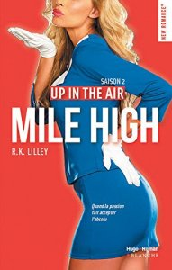 Mile High (In flight, Tome 2) – R.K. Lilley