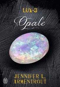 Opale (Lux, Tome 3) – Jennifer L. Armentrout