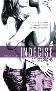 Indécise (Thoughtless, Tome 1) - S.C. Stephens