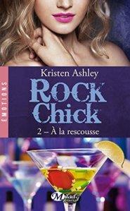 À la rescousse (Rock chick, Tome 2) – Kristen Ashley