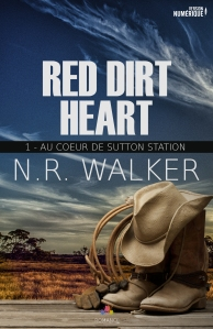 Red dirt heart (Au coeur de Sutton Station, Tome 1) - N.R. Walker