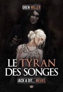 Le Tyran des Songes de Oren Miller